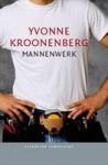 Mannenwerk - Yvonne Kroonenberg
