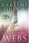 Conflicting Webs - Darlene Quinn