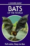 Bats of the World - Gary L. Graham, Ph.D., Fiona A. Reid