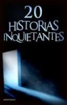 20 Relatos Inquietantes - Nacho Ares