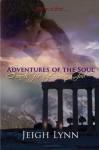 Adventures of the Soul - Jeigh Lynn