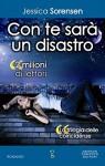 Con te sarà un disastro (La trilogia delle coincidenze Vol. 3) - Jessica Sorensen