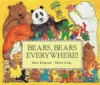 Bears, Bears, Everywhere! - Mara Bergman
