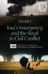 Iraq's Insurgency and the Road to Civil Conflict [2 Volumes] - Anthony H. Cordesman, Emma R. Davies