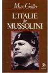 L'Italie de Mussolini - Max Gallo