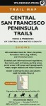 MAP CENTRAL San Fran Peninsula Trails - Wilderness Press, Wilderness Press