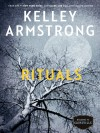 Rituals: The Cainsville Series - Kelley Armstrong