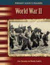 PSR: The 20th Century: World War II (Primary Source Readers: 20th Century) - Teacher Created Materials, Wendy Conklin, Lisa Zamosky