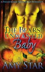The Bear's Unwanted Baby - Amy Star