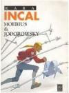 Kara Incal - Alejandro Jodorowsky, Mœbius
