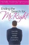 Ending the Search for Mr. Right - Michelle McKinney Hammond