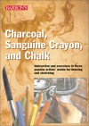 Charcoal, Sanguine Crayon, and Chalk - Parramon's Editorial Team