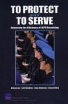 To Protect and to Serve: Enhancing the Efficiency of LAPD Recruiting - Nelson Lim