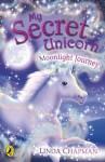 My Secret Unicorn: Moonlight Journey - Linda Chapman