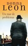 Un Mar de problemas - Donna Leon