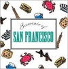 Souvenirs of Great Cities: San Francisco - Dorothy A. Yule
