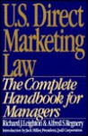 U S Direct Marketing Law - Richard J. Leighton, Alfred S. Regnery