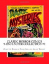 Classic Horror Comics 9-Issue Super-Collection #2: Over 320 Pages of Spine-Chilling Comic Terror! - Richard Buchko