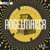Angelmaker - Nick Harkaway, Daniel Weyman