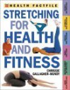 Stretching for Health and Fitness - Chrissie Gallagher-Mundy