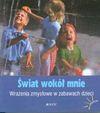 Świat wokół mnie - Wolfgang Löscher, Tkaczyk Paweł