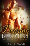 Bearing Burdens - Layla Nash