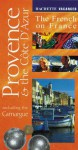 Vacances Provence & The Cote D'Azur: Including The Camargue - Hachette