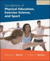 Foundations of Physical Education, Exercise Science, and Sport with Powerweb - Deborah A. Wuest