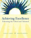 Achieving Excellence: Educating the Gifted and Talented - Frances A. Karnes, Kristen R. Stephens
