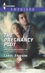 The Pregnancy Plot (Brothers in Arms: Retribution) - Carol Ericson
