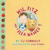 Wil, Fitz and a Flea Named T - C.J. Connolly, Lisa Adams