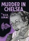 Murder in Chelsea - E.C.R. Lorac