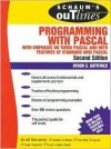 Schaum's Outline of Programming with Pascal - Byron S. Gottfried