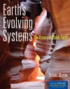 Earth's Evolving Systems: The History Of Planet Earth - Ronald E. Martin