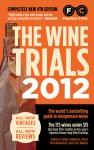 The Wine Trials 2012 - Robin Goldstein