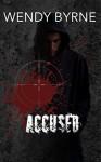 Accused - Wendy Byrne