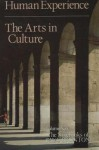 Human Experience: The Arts in Culture - Paul Brunton