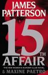 15th Affair - Maxine Paetro, James Patterson
