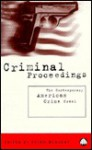 Criminal Proceedings: The Contemporary American Crime Novel - Peter Messent