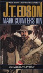 Mark Counter's Kin - J.T. Edson
