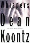 Whispers - Dean Koontz