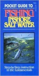 Pocket Guide to Fishing Inshore Salt Water - Stackpole Books