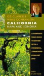 Oz Clarke's Wine Companion California: Napa and Sonoma (Oz Clarke's Wine Companions) - Larry Walker
