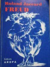 Freud - Roland Jaccard, Que sais-je?