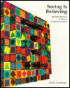 Seeing Is Believing - Arthur Asa Berger