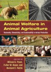 Animal Welfare in Animal Agriculture: Husbandry, Stewardship, and Sustainability in Animal Production - Pond, Wilson G., Wilson G. Pond, Fuller W. Bazer, Bernard E. Rollin