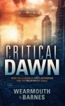Critical Dawn - Darren Wearmouth, Colin F. Barnes