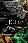 Aethersymphonie: Ein Annabelle Rosenherz Roman (Aetherwelt) - Anja Bagus