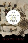 The Qur'an and the West - Kenneth Cragg