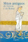 Mitos Antiguos de Grecia y de Roma - Olga Drennen